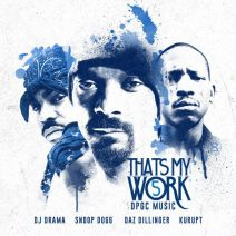 Snoop Dogg, Tha Dogg Pound Gang - That's My Work 5
