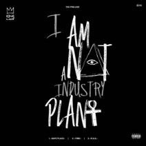 King Los - I Am Not A Industry Plant EP